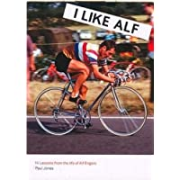I Like Alf - 14 Lessons from the life of Alf Engers