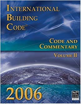 International Building Code: Code and Commentary, Volume 2 (International Building Code Commentary Vol. 2)