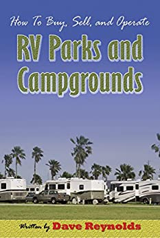 How To Buy Sell And Operate RV Parks Campgrounds By Reynolds