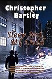 Sleep Not, My Child: A Ross Duncan Novel (Ross Duncan Novels Book 2)
