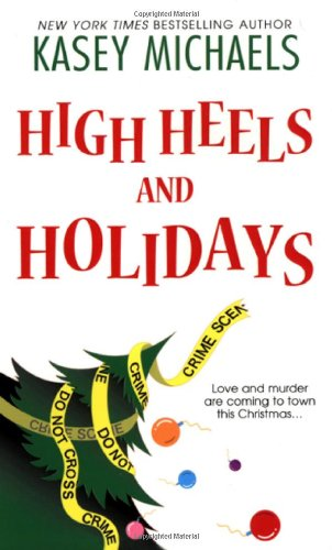 High Heels and Holidays (Maggie Kelly Mysteries)