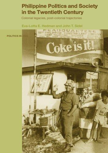 (Philippine Politics and Society in the Twentieth Century (Politics in Asia))