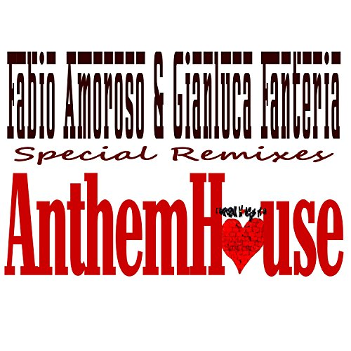 Anthem house yuri taurino classic remix by fabio amoroso for House remixes of classic songs