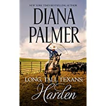 Long, Tall Texans: Harden: A Dramatic Western Romance