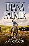Long, Tall Texans: Harden: A Dramatic Western Romance