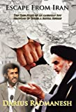 Escape from Iran, Darius Radmanesh, 1936185237