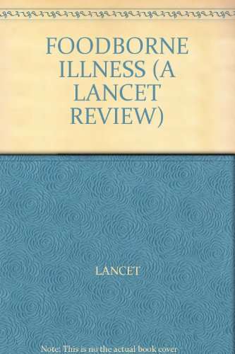 FOODBORNE ILLNESS (A LANCET REVIEW) by (Hardcover)
