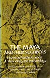 The Maya and Their Neighbors, , 0486235106