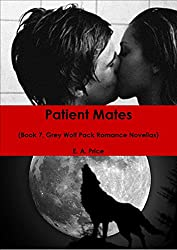 Patient Mates: (Book 7 Grey Wolf Pack Romance Novellas) (English Edition)