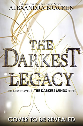 Amazon the darkest legacy darkest minds novel a ebook amazon the darkest legacy darkest minds novel a ebook alexandra bracken kindle store fandeluxe Gallery