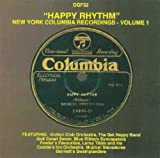 Happy Rhythm: New York Columbia Recordings, Volume 1