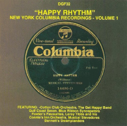 Happy Rhythm: New York Columbia Recordings, Volume 1 by Frog Records