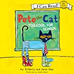 Pete the Cat: Too Cool for School | James Dean
