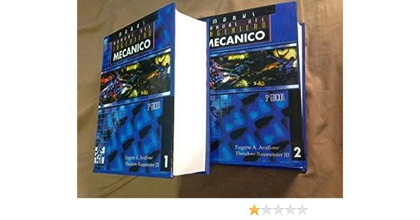 Manual Del Ingeniero Mecanico, Marks, 2 Tomos: AVALLONE A. EUGENE MARKS: 9789701006924: Amazon.com: Books