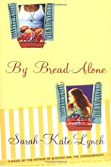 By Bread Alone Hardcover