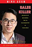 #7: Sales Killer: Secrets of becoming the 1% salesmaster in your area