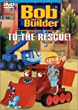 Bob the Builder - To the Rescue by Rob Rackstraw