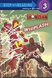 Whiplash!, Random House Editors, 0375964525