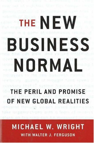 The New Business Normal: The Peril and Promise of New Global Realities pdf