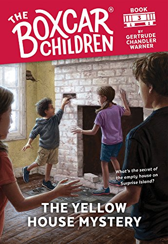 The Yellow House Mystery (The Boxcar Children, No. 3) (The Boxcar Children Mysteries) (Boxcar 3 Car)