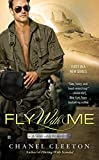 Fly With Me (A Wild Aces Romance) by  Chanel Cleeton in stock, buy online here