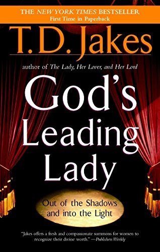 Search : God's Leading Lady: Out of the Shadows and into the Light