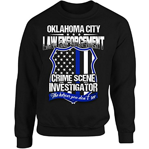 Cool Funky Tees Oklahoma City Crime Scene Investigator Law Enforcement Gift - Adult Sweatshirt ()