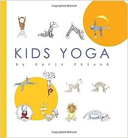 Kids Yoga: Amazon.es: Karin Eklund: Libros en idiomas ...