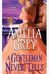 A Gentleman Never Tells (Rogues' Dynasty Book 4) Kindle Edition