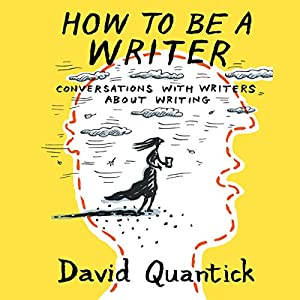 How to Be a Writer Audiobook
