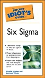 The Pocket Idiot's Guide to Six Sigma