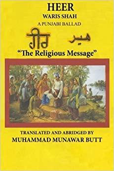Heer Waris Shah: Translated by M.Munawar Butt by Sayyed Waris Shah (2013-09-07)
