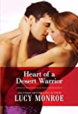 Heart of a Desert Warrior (Royal Brides Book 10)
