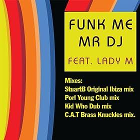 Amazon.com: Funk Me (Mr DJ) (Porl Young's Club Mix): DJ