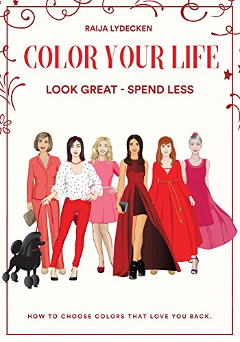 Amazon color your life look great spend less ebook raija color your life look great spend less by lydecken raija fandeluxe Choice Image