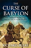 The Curse of Babylon, Richard Blake, 1444709747