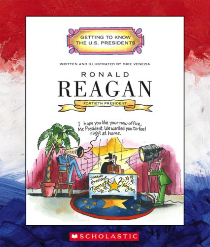Ronald Reagan (Getting to Know the U.S. Presidents) (Biography Ronald Reagan Series)