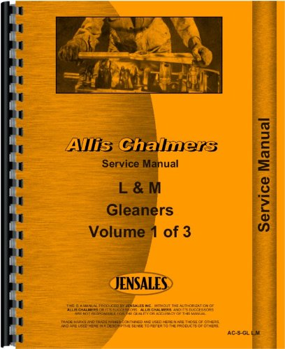 Read Online Allis Chalmers Combine Service Manual (AC-S-GL L,M) ebook