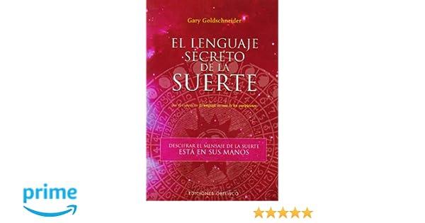 El Lenguaje Secreto de La Suerte (Astrologia/ Astrology ...