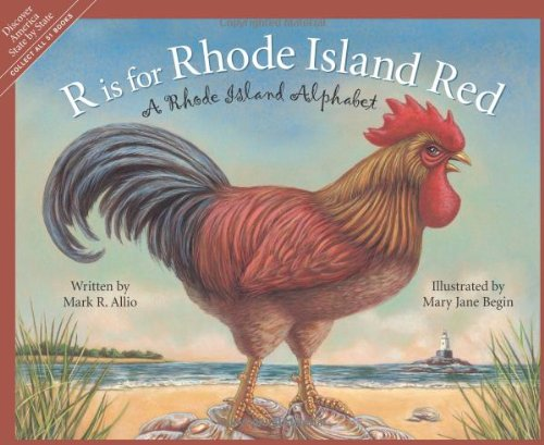 r is for rhode island red a rhode island alphabet discover america