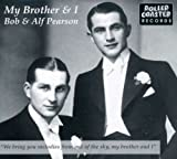 My Brother & I by Bob Pearson & Alf (2002-04-30)