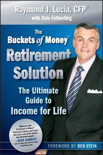 The Buckets of Money Retirement Solution: The Ultimate Guide to Income for Life ebook