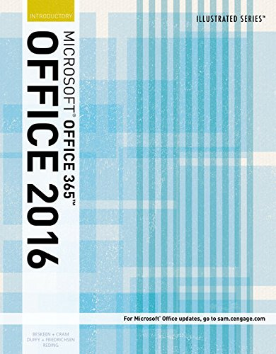 Illustrated Microsoft Office 365 & Office 2016: Introductory, Loose-leaf Version (Illustrated Series) by Cengage Learning