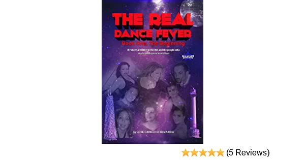 Amazon The Real Dance Fever Book One My Story A Tribute To