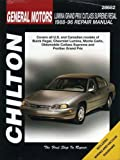 GM Lumina, Grand Prix, Cutlass Supreme, and Regal, 1988-96 (Chilton Total Car Care Series Manuals)