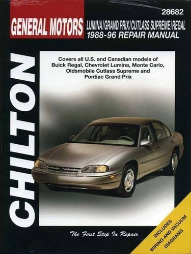 GM Lumina, Grand Prix, Cutlass Supreme, and Regal, 1988-96 (Chilton Total Car Care Series Manuals)