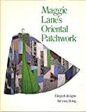 img - for Maggie Lane's Oriental patchwork book / textbook / text book