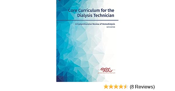 Core Curriculum for the Dialysis Technician, 6th Edition