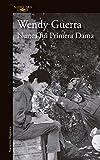 Nunca fui primera dama / I Was Never a First Lady (Spanish Edition)