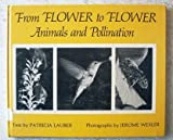 From Flower to Flower, Patricia Lauber, 0517555395